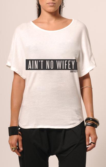 Aint No Wifey